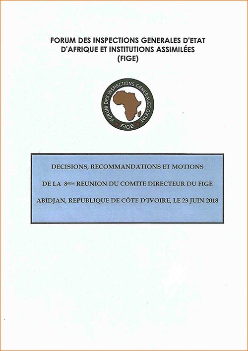 DECISIONS, RECOMMANDATIONS ET MOTIONS DE LA 8eme RÉUNION DU COMITE DIRECTEUR DU FIGE ABIDJAN, RÉPUBLIQUE DE CÔTE D
